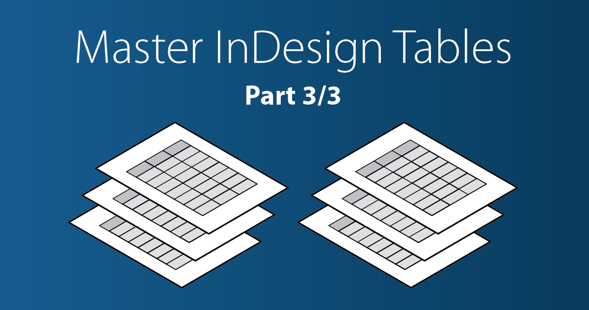 InDesign Table Styles: step by step tutorial