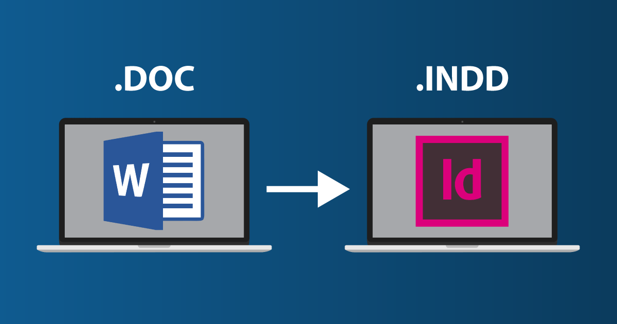 How to convert a Word file to InDesign