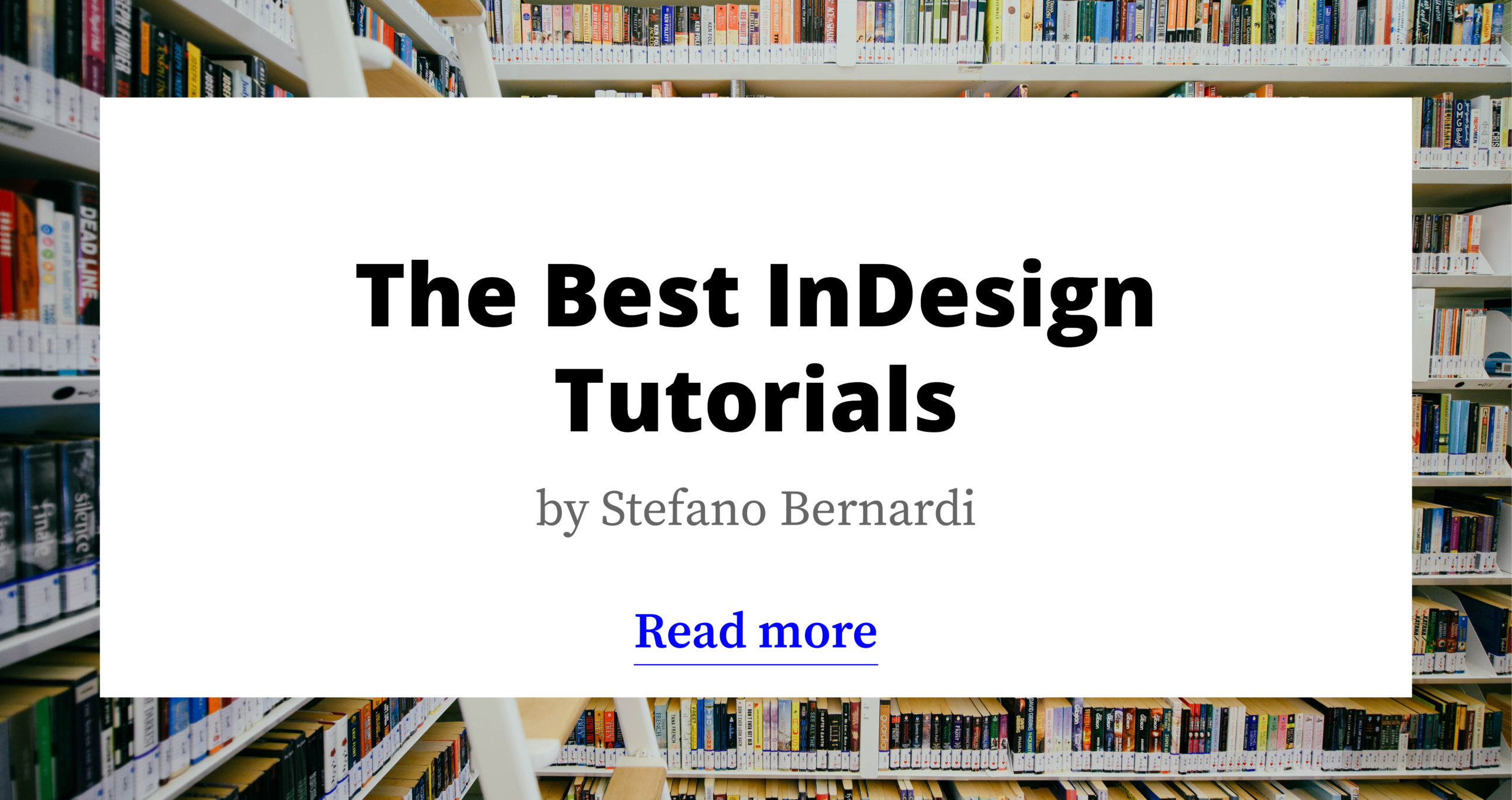 46 InDesign tutorials to dramatically improve your skills (Updated 2020)