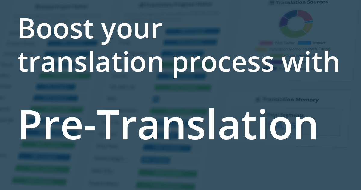 Boost your translation process with pre-translation