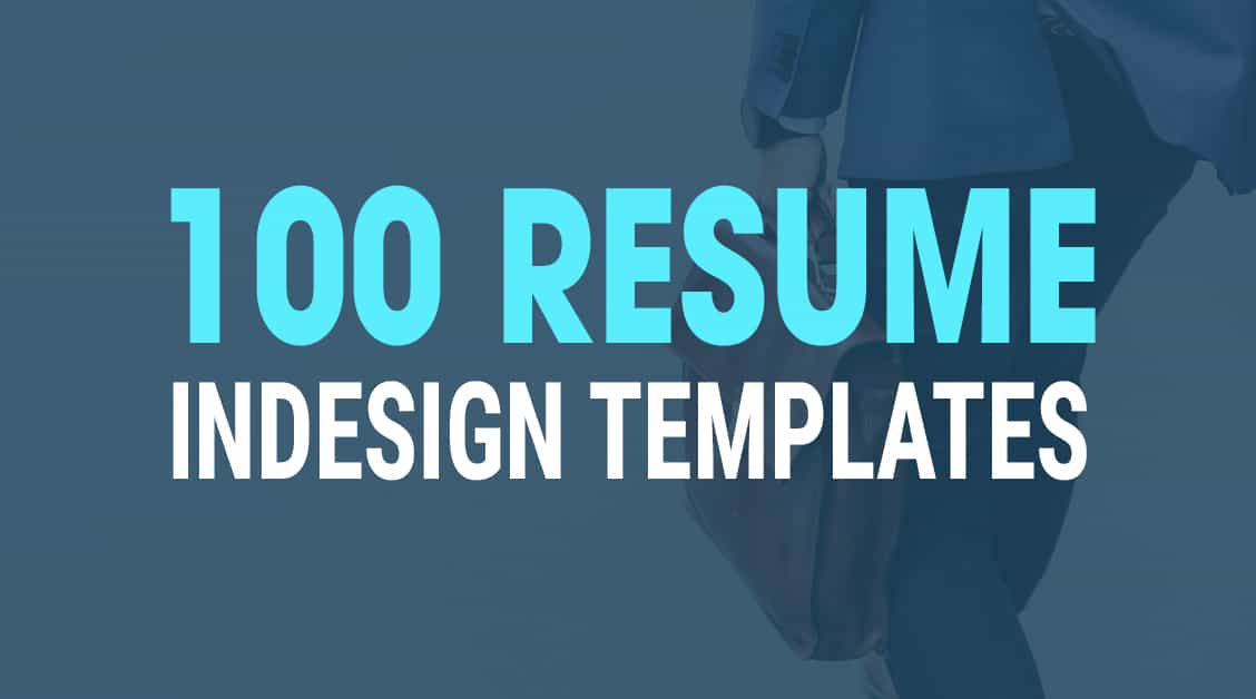 The 100 InDesign Resume Templates you need in 2020