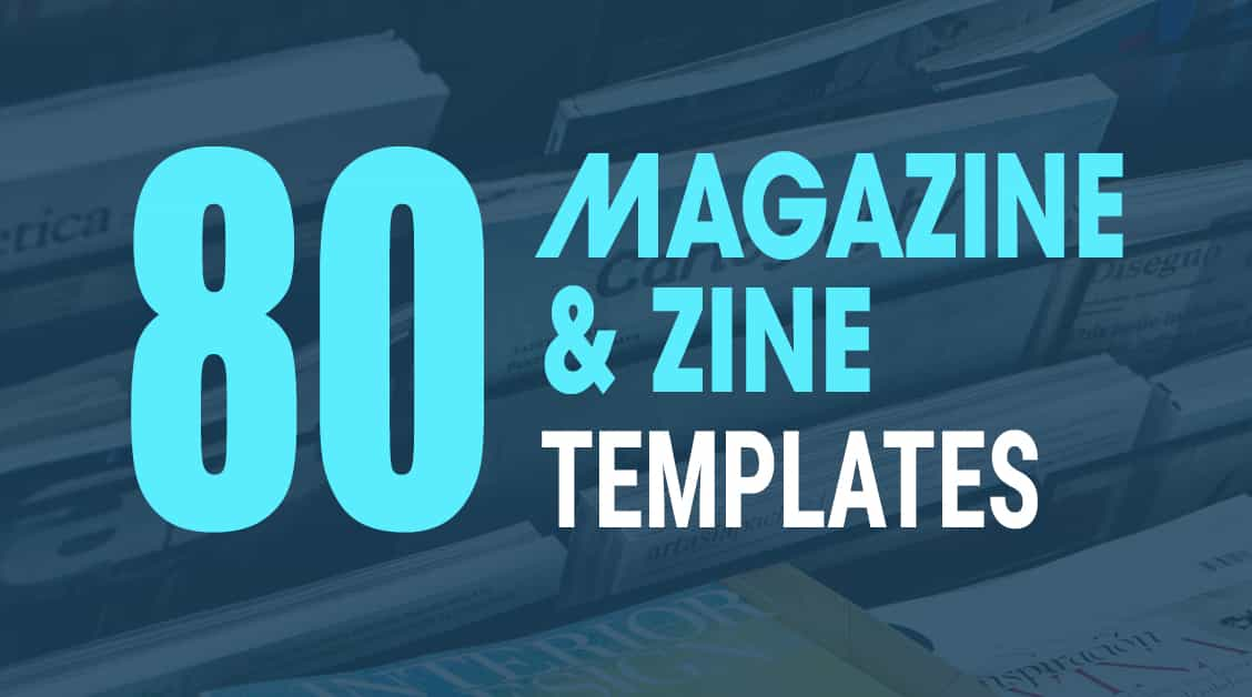80 Cool Zines and InDesign Magazine Templates