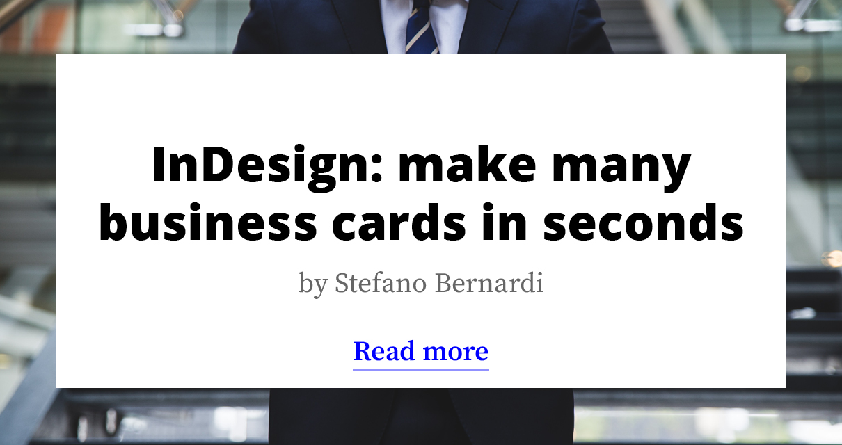 InDesign: make many business cards in seconds