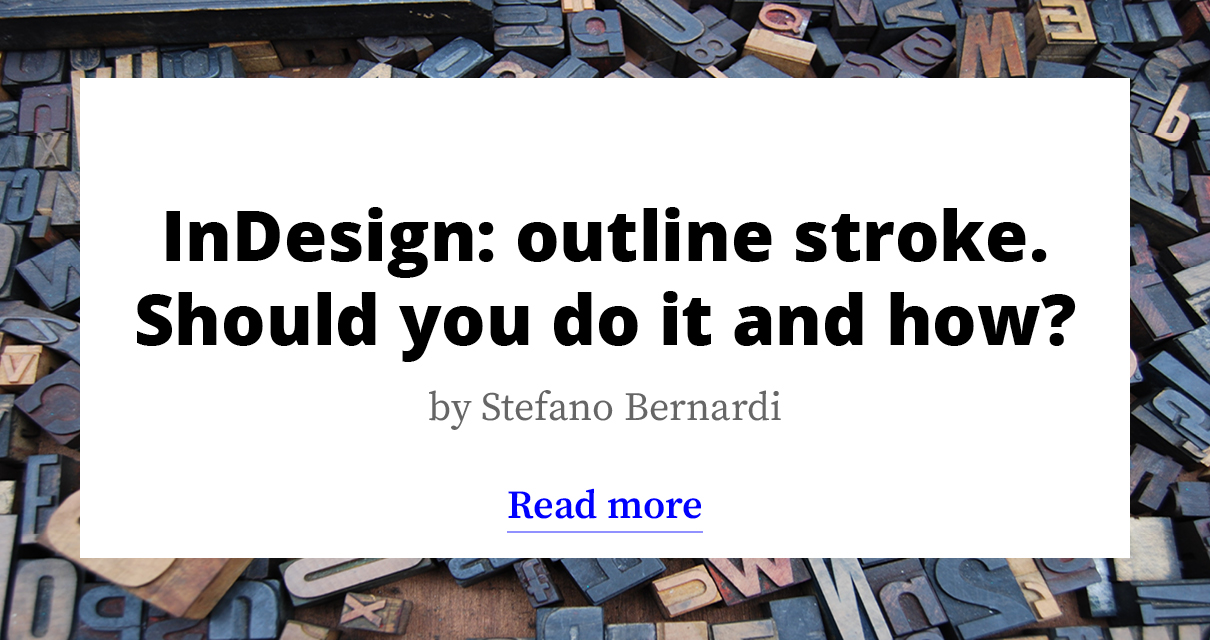 InDesign: outline stroke – Should you do it and how?