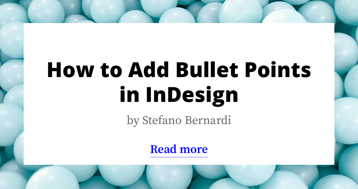 How to Add Bullet Points in InDesign