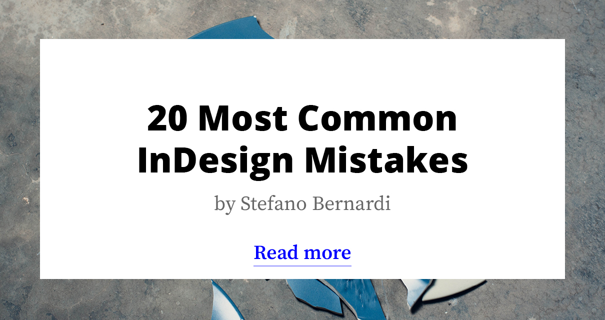 20 Most Common InDesign Mistakes