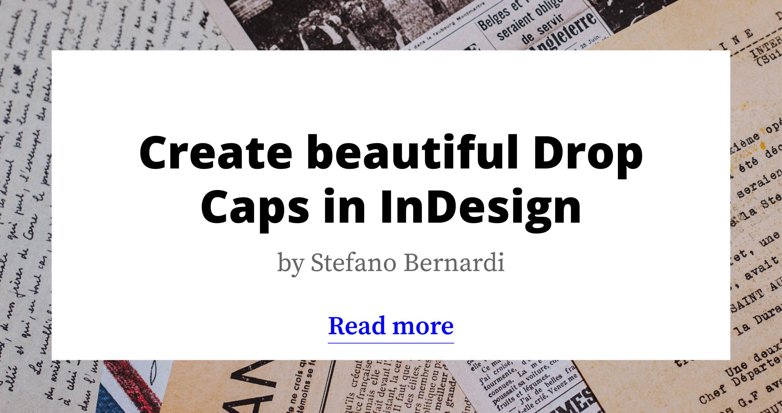 Create beautiful Drop Caps in InDesign
