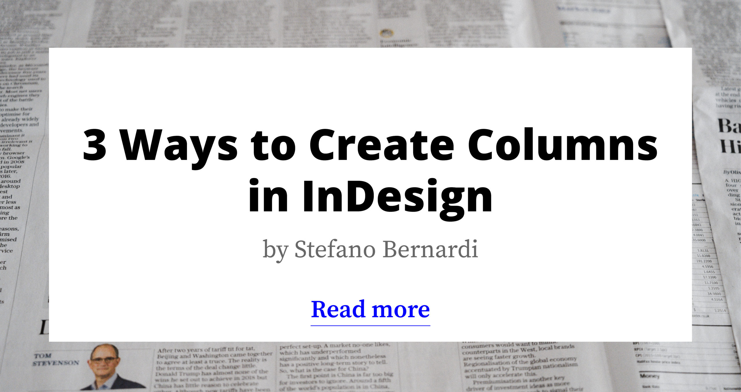 The 3 Ways to Create Columns in InDesign