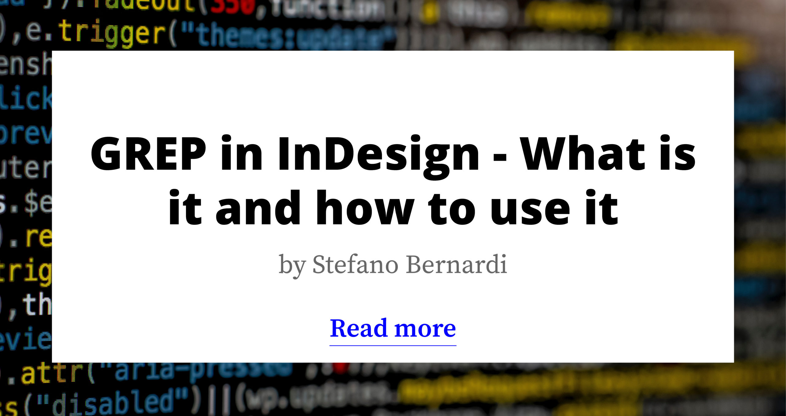 GREP in InDesign - What is it and how to use it