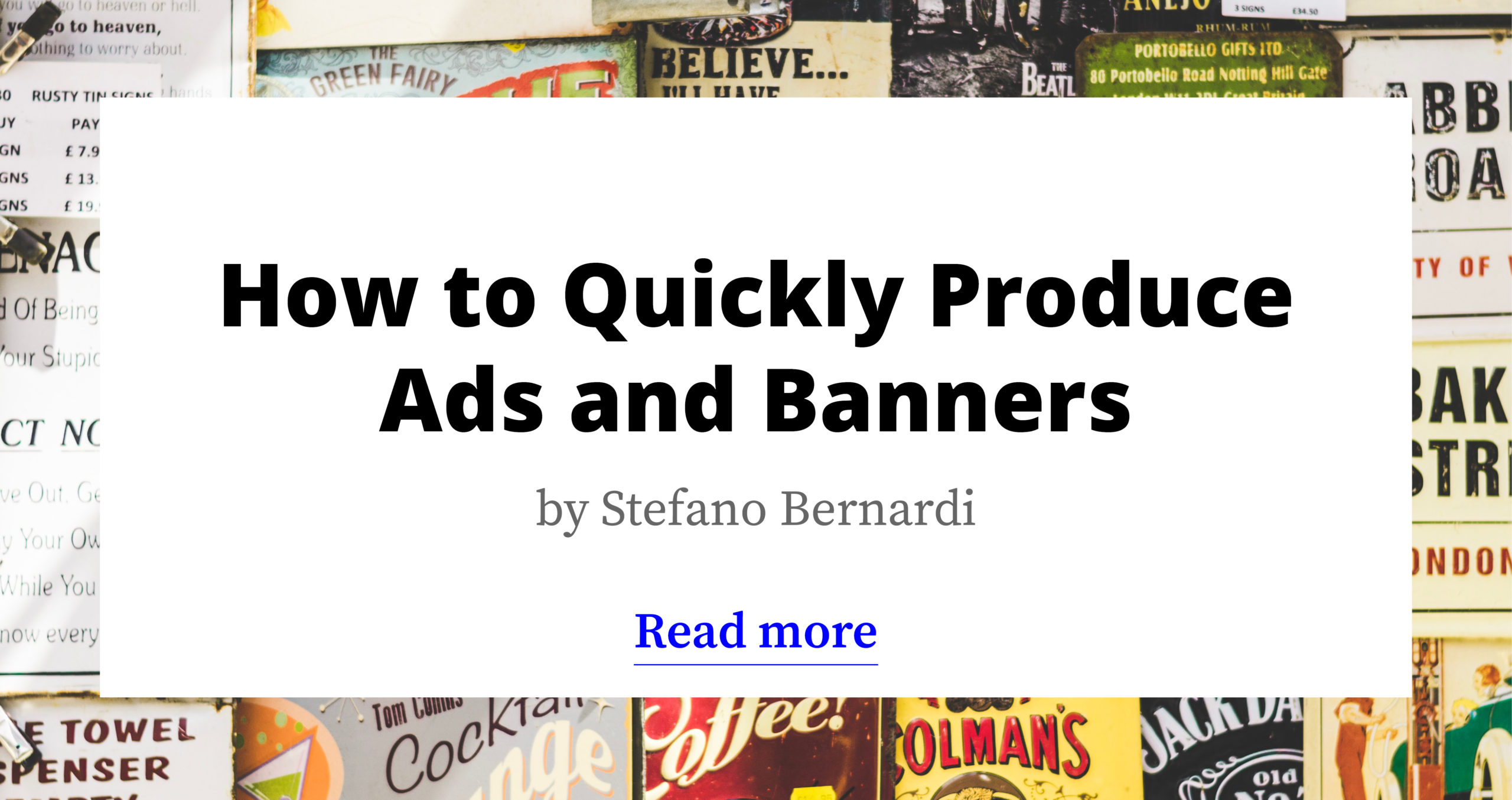 Quickly produce Ads and Banners for all Your Markets