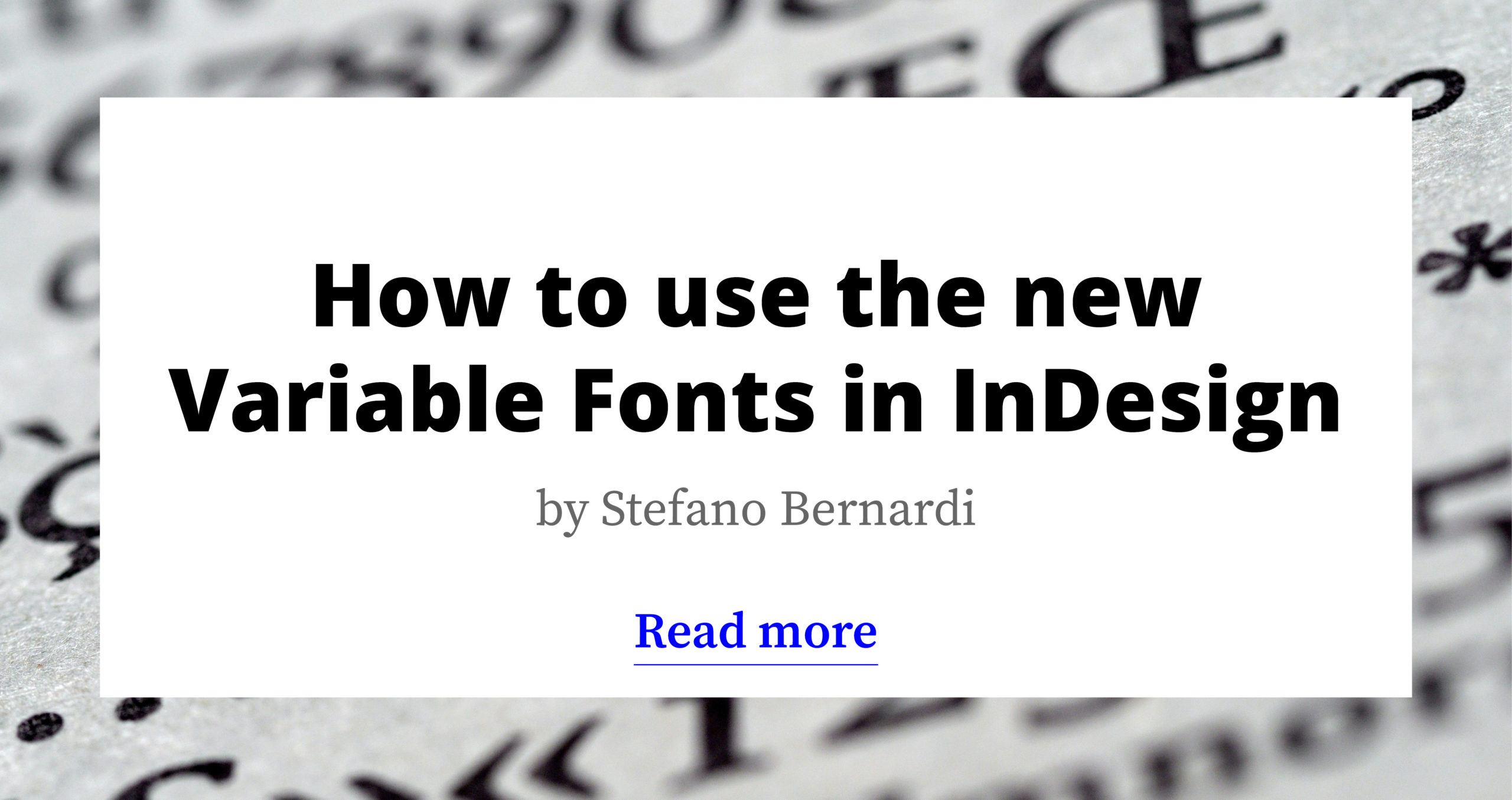 How to use the New Variable Fonts in InDesign