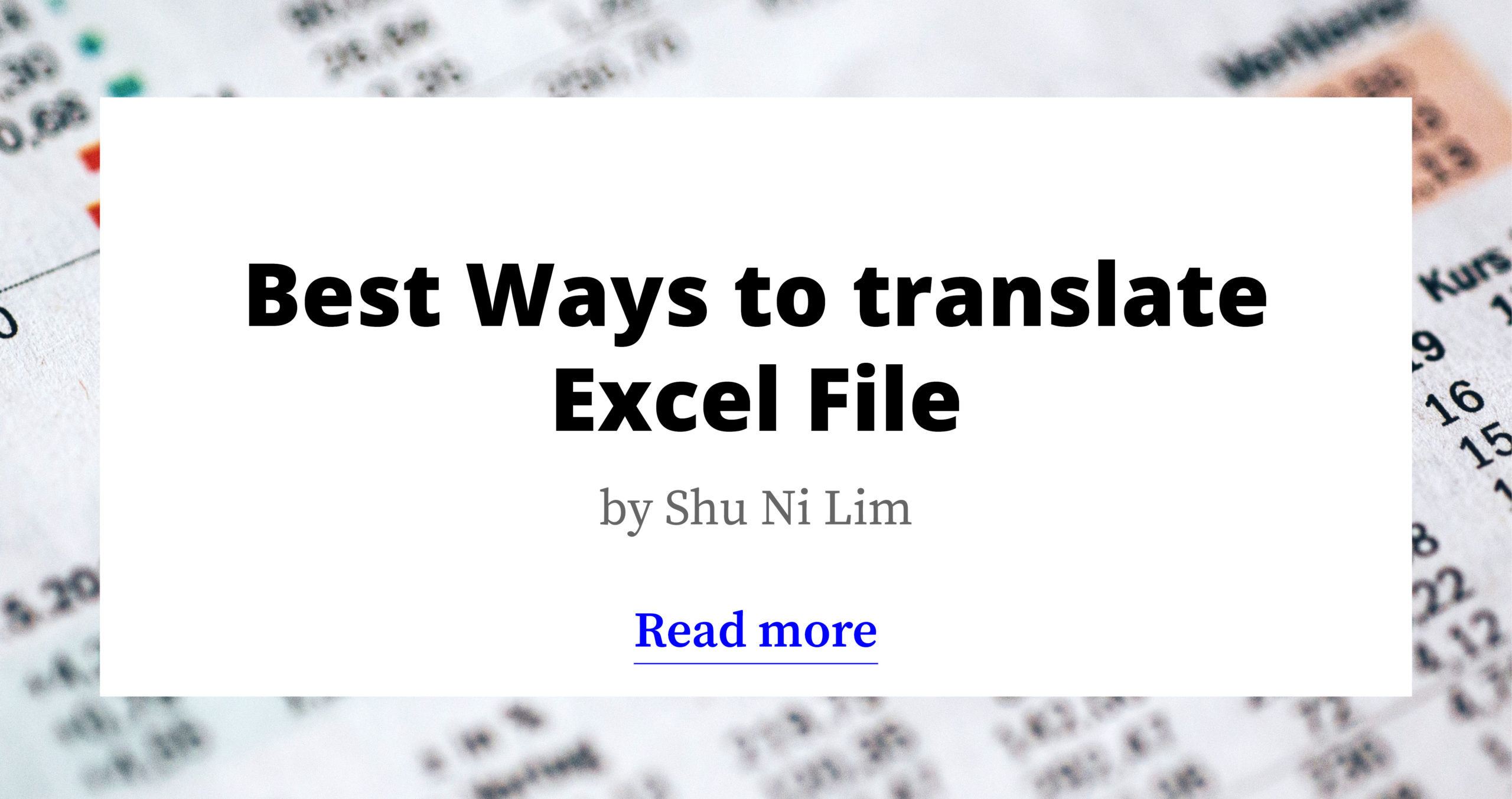 Best Ways to Translate an Excel File - 2021 Update
