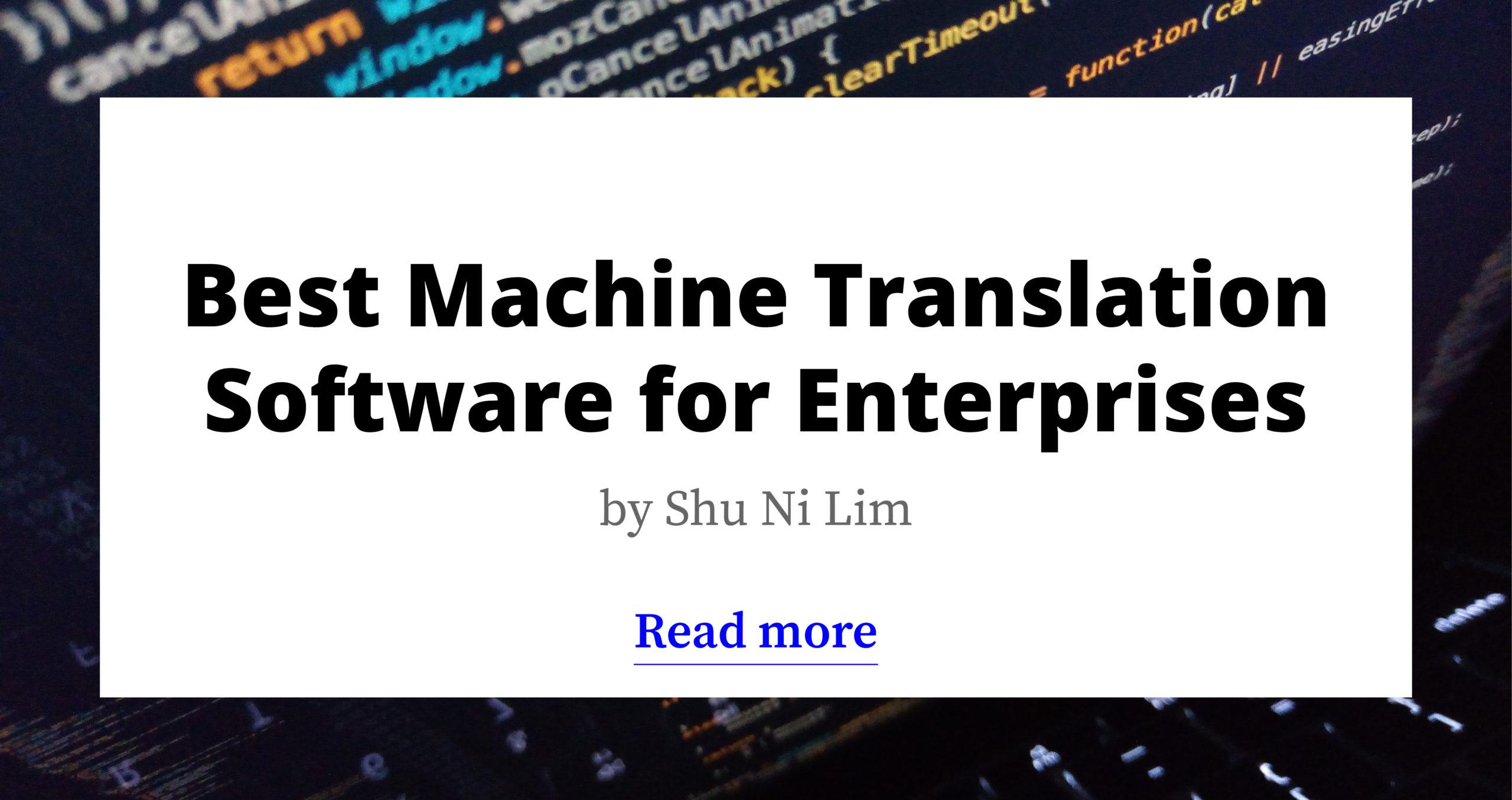 Best Machine Translation Software for Enterprise in 2021