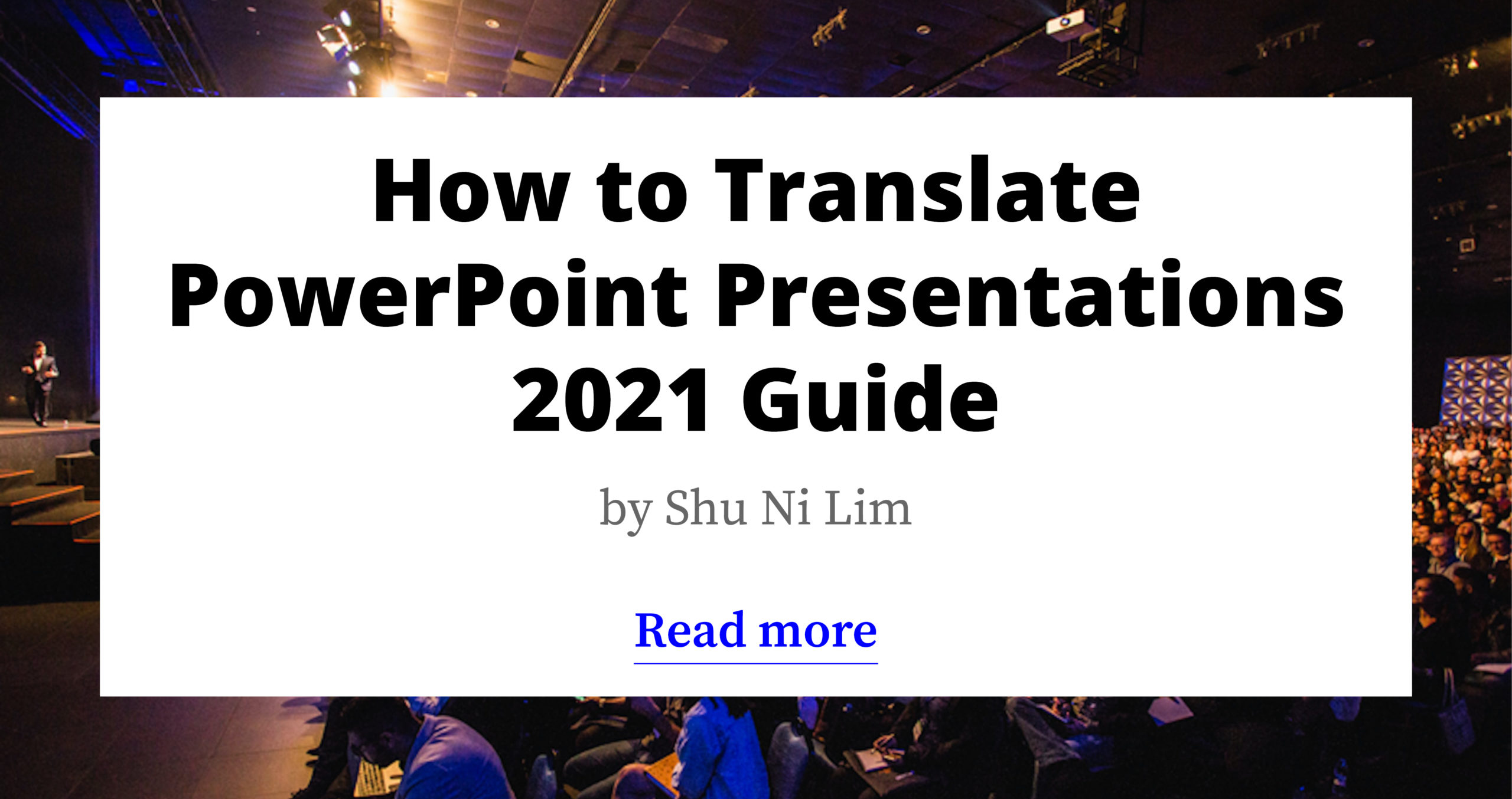 How to Translate PowerPoint Presentations - 2021 Guide