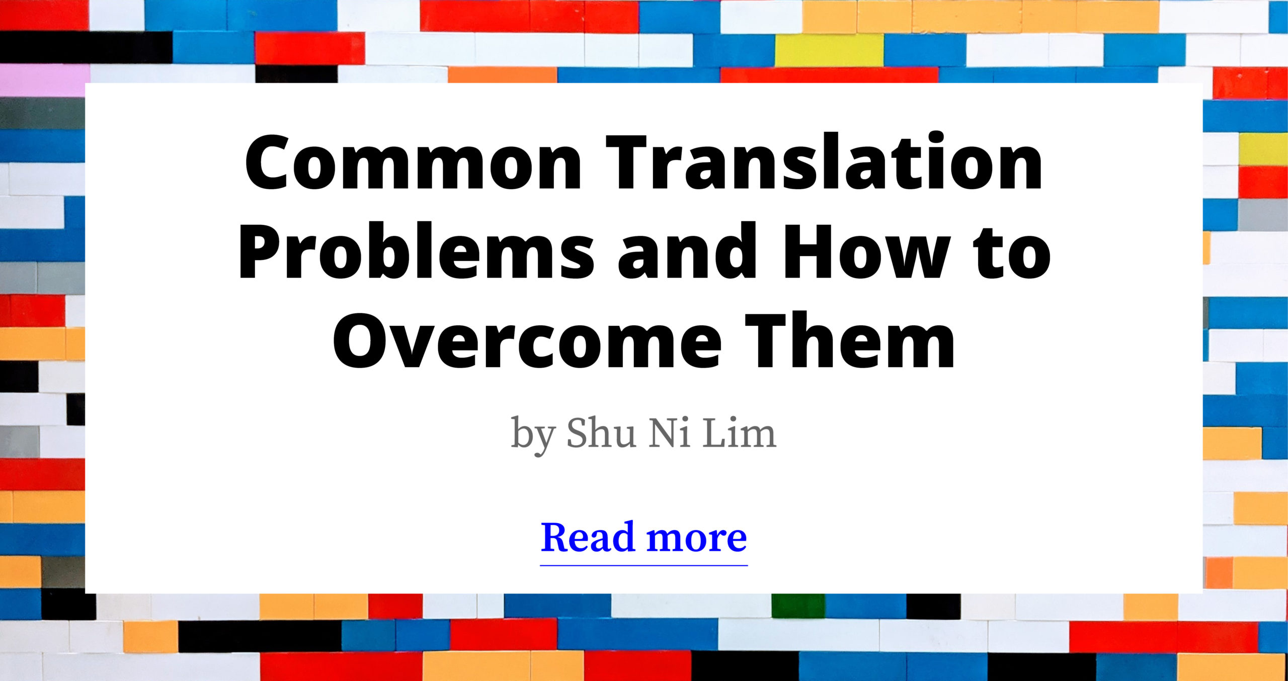 Common Translation Problems & How to Overcome Them