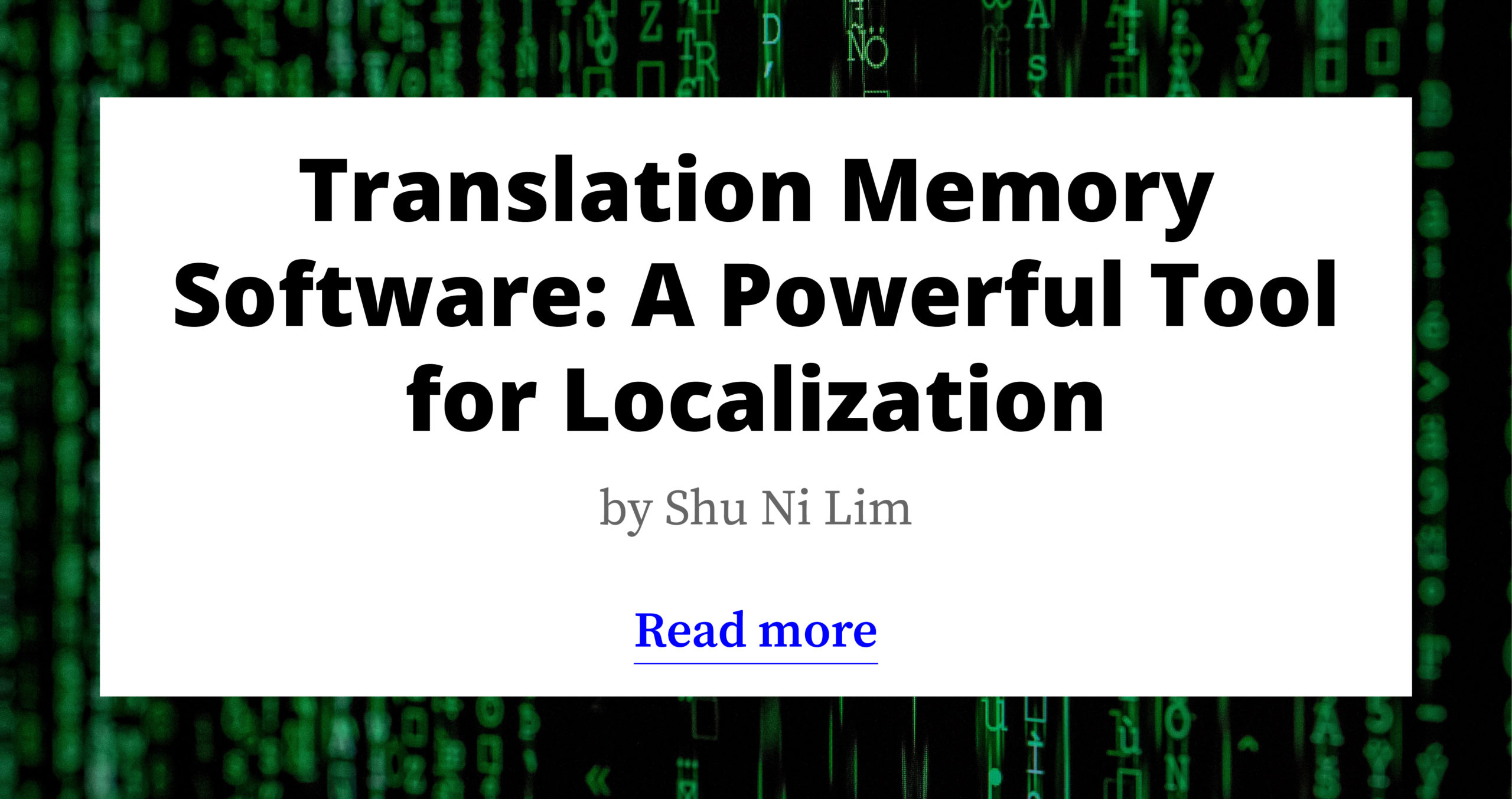 Translation Memory Software: A Powerful Tool for Localization