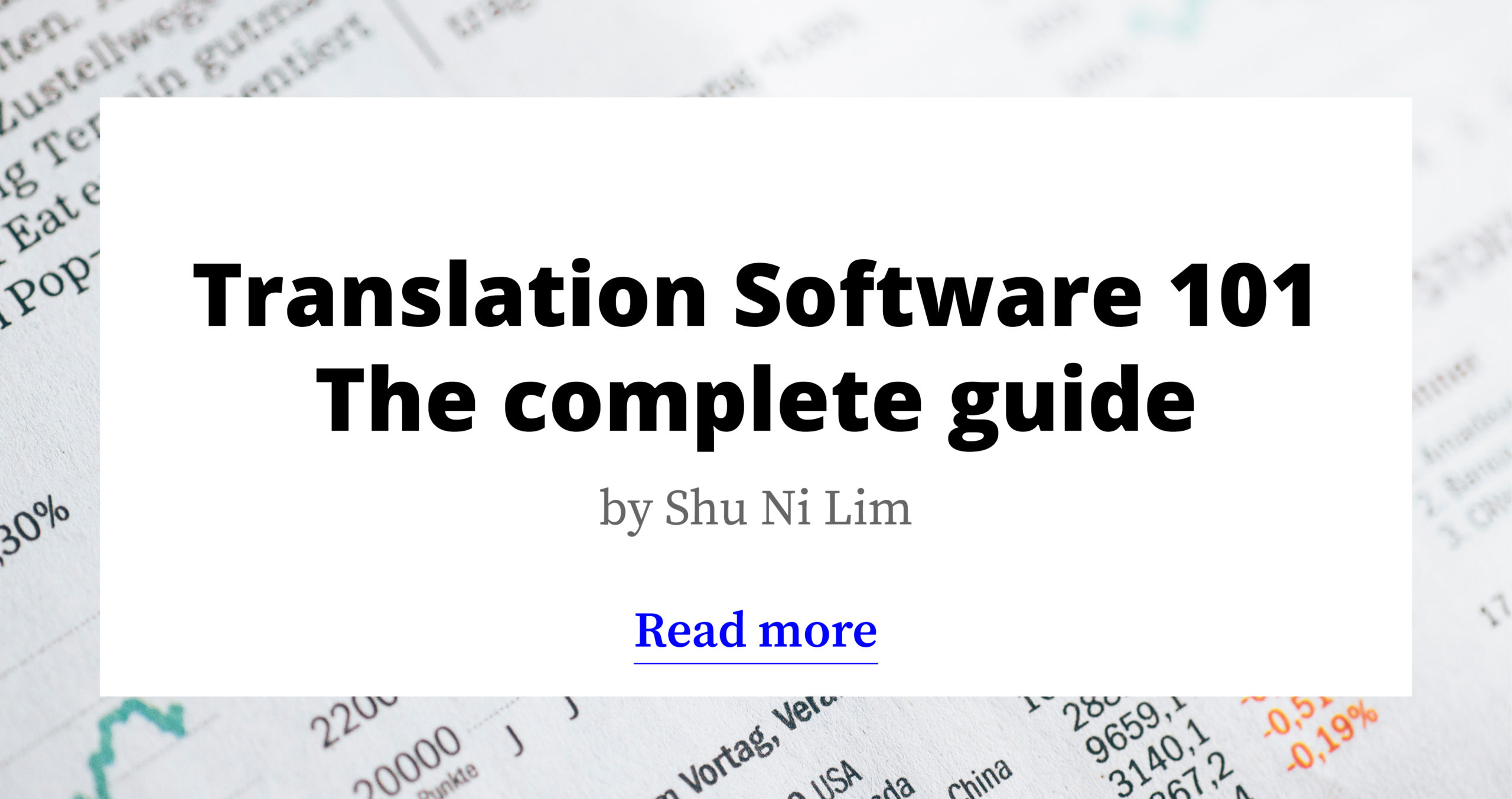 Translation Software: The Complete Guide (2021)