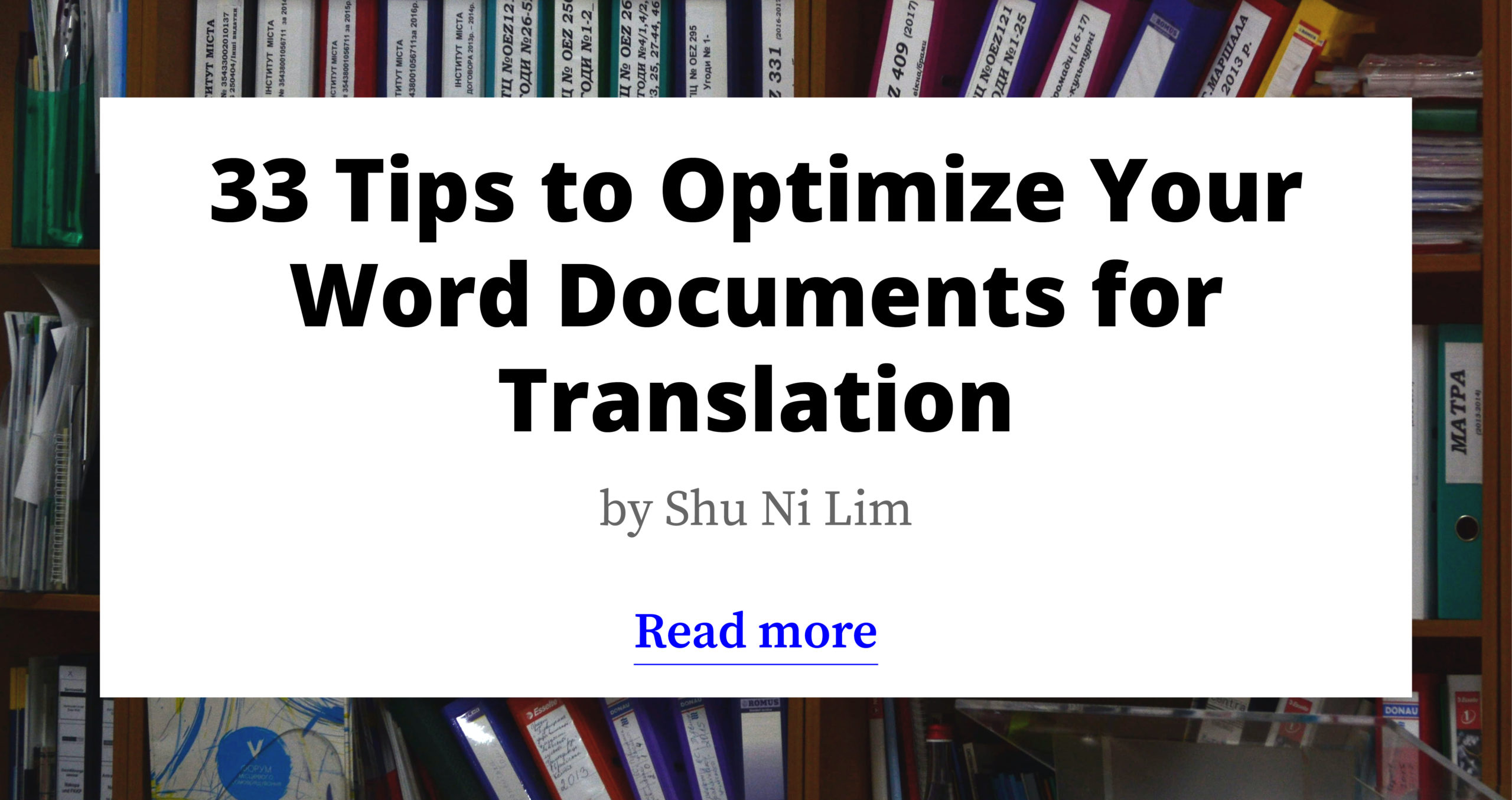 33 Tips to Optimize Your Word Documents for Translation