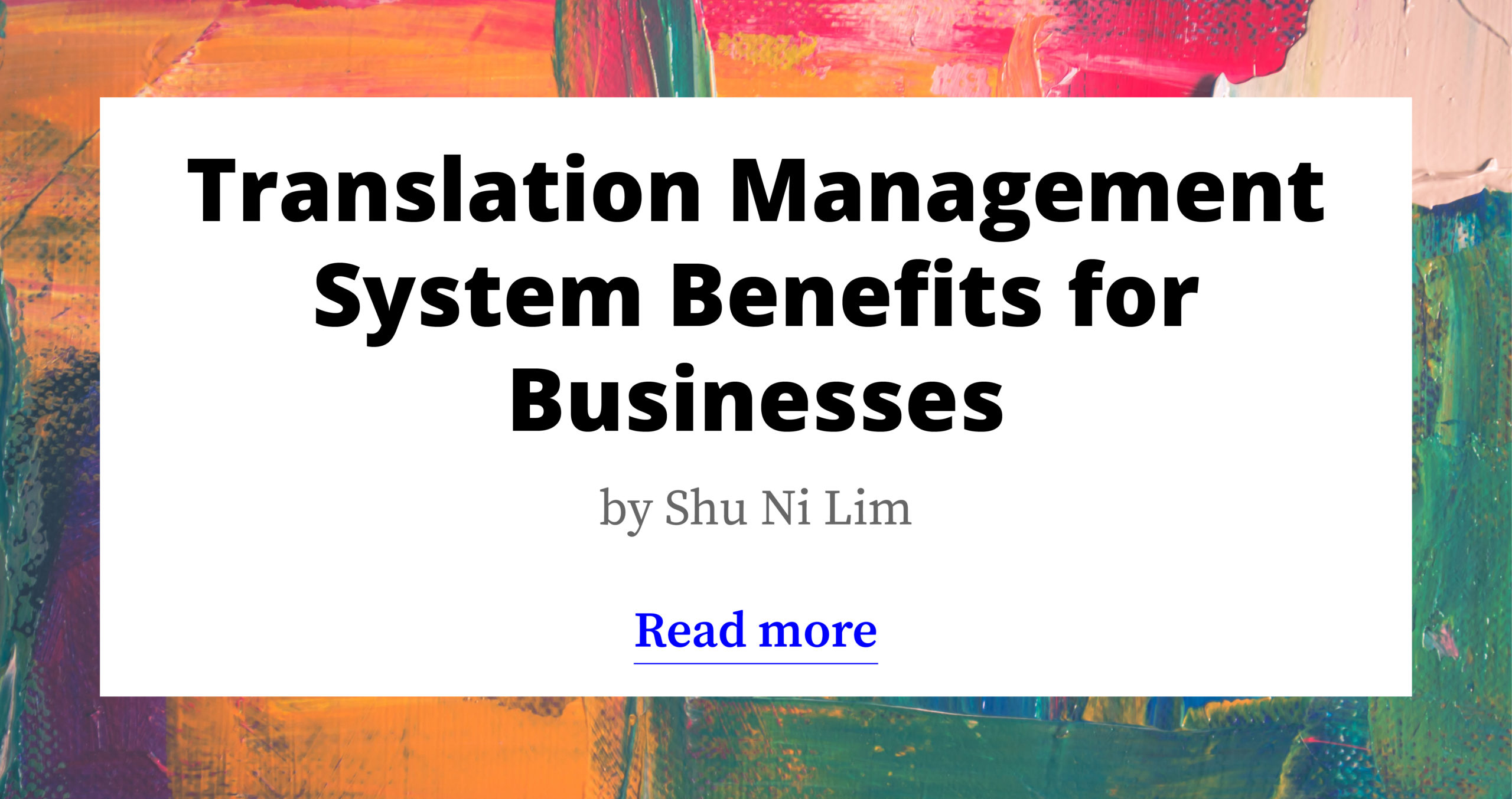 Translation Management System Benefits for Businesses