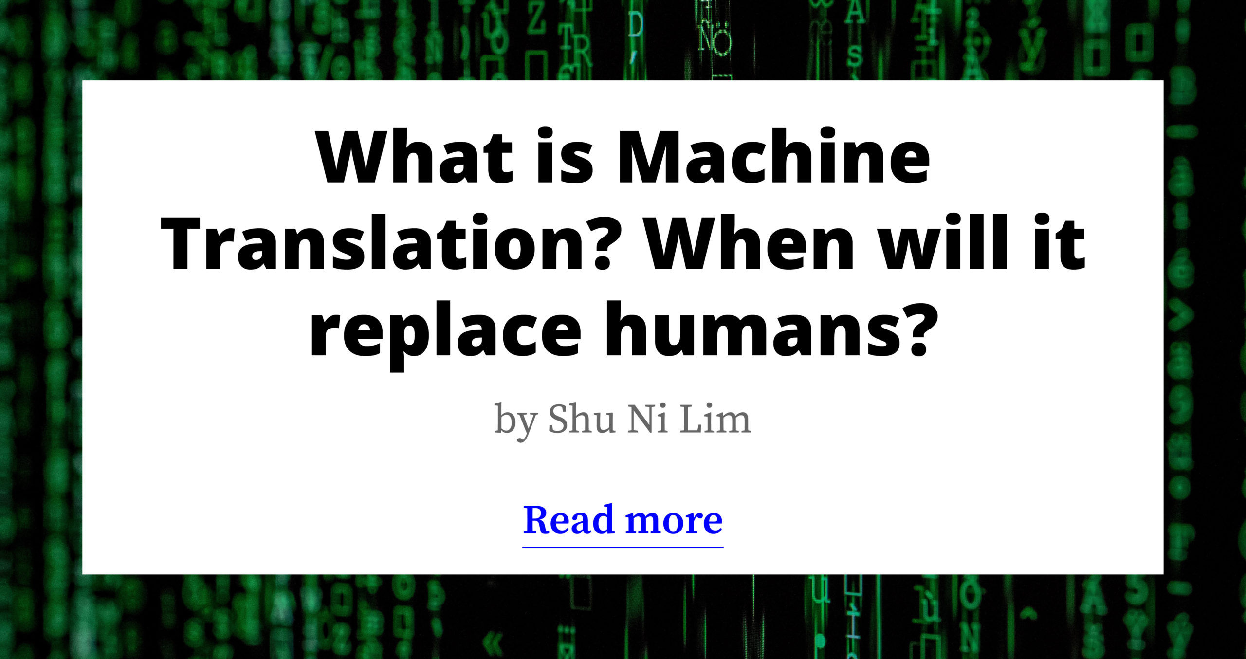What is Machine Translation? When will it replace humans?